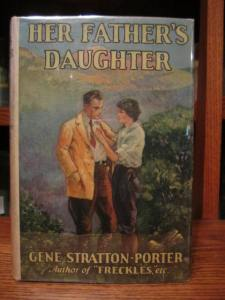 Her Father's Daughter, by Gene Stratton Porter (Grosset & Dunlap EdItion, 1921)