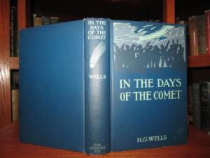 In The Days of the Comet, by H. G. Wells (First U.S. Edition, October, 1906)