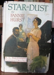Star-Dust by Fannie Hurst (A. L. Burt, 1921)