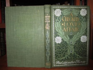 A Checked Love Affair (First Edition, 1903, Dodd Mead) SOLD