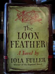 The Loon Feather, by Iola Fuller (Harcourt Brace, NY, 1940 First Edition)